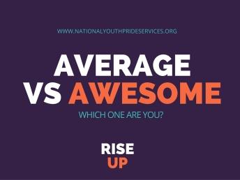 Average vs Awesome